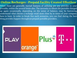 Online Recharges - Prepaid Facility Created Effortless