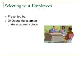 Selecting your Employees