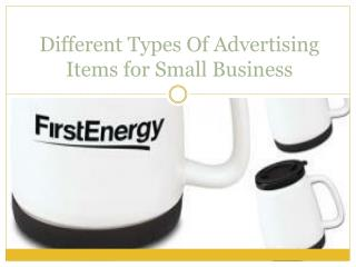 Different Types Of Advertising Items for Small Business