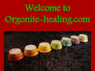 Welcome to orgonite healing.com