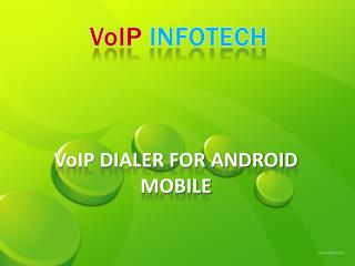 Voip dialer for android mobile