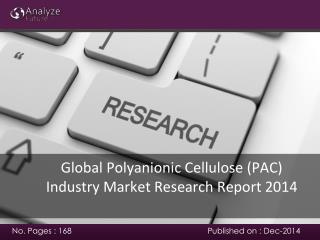 Polyanionic Cellulose (PAC) Industry Market analysis 2014