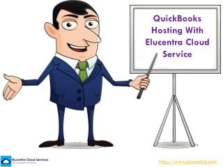 QuickBooks Hosting With Elucentra Cloud Service