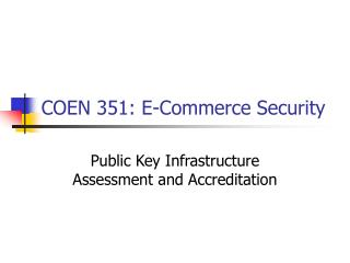 COEN 351: E-Commerce Security