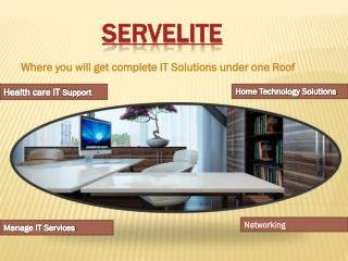 Healthcare IT Support Servelite
