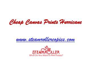 Cheap Canvas Prints Hurricane - www.steamrollercopies.com