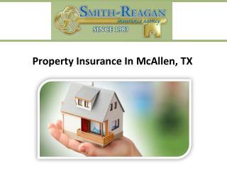 Property Insurance In McAllen, TX