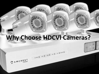 Why Choose HDCVI Cameras?