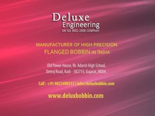 Flanged Bobbin manufacturer