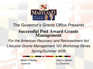 The Governor s Grants Office Presents   Successful Post Award Grants Management For the American Recovery and Reinvestme