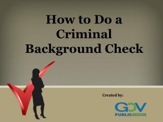 How to Do a Criminal Background Check