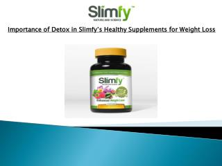 Importance of Detox in Slimfy's Healthy Supplements for Weig