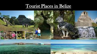Tourist Places in Belize