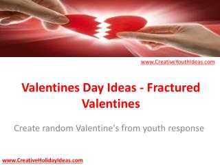 Valentines Day Ideas - Fractured Valentines