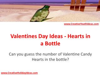 Valentines Day Ideas - Hearts in a Bottle