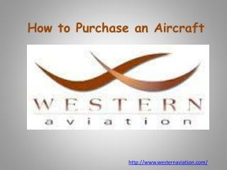 How to Purchase an Aircraft