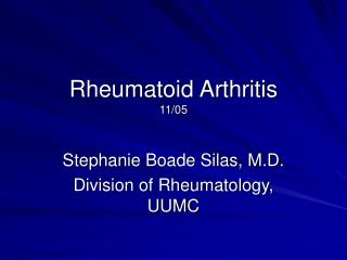Fri 2005-11-18 Lecture 4 of 4 - Inflammatory Arthropathy PPT