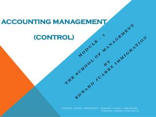 Edward Juarez Immigration -  Accounting Management (Control)