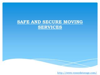 Safe And Secure Moving Services