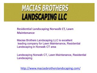 Residential Landscaping Norwalk CT, Lawn Maintenance