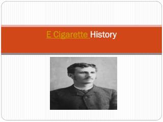 E cigarette History