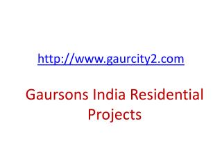 Gaursons India Residential Township Project