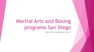 Martial Arts and Boxing programs San Diego