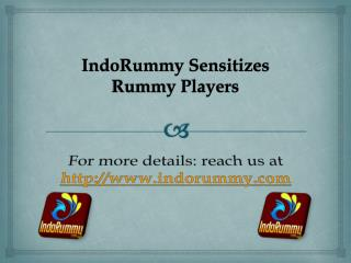 IndoRummy Sensitizes Rummy Players