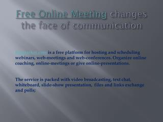 Free Online Meeting changes the face of communication