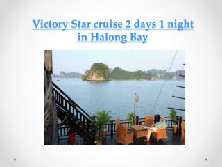 Victory Star cruise 2 days in Halong bay