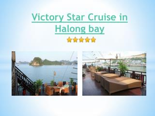 Victory Star Cruise in Halong Bay