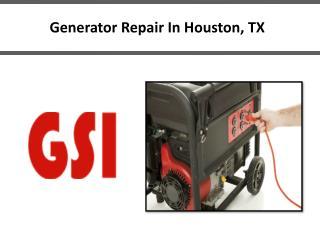 Generator Repair In Houston, TX