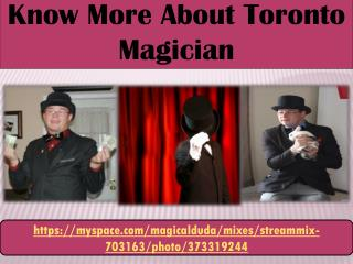 Know More About Toronto Magician