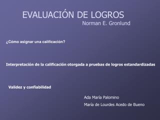 EVALUACI N DE LOGROS                                                 Norman E. Gronlund