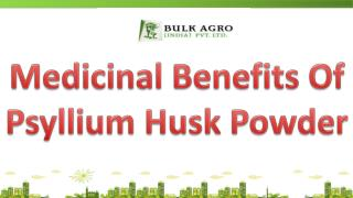 Medicinal Benefits Of Psyllium Husk Powder