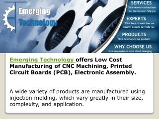 Machined Metal, Turnkey Assembly : Emergingtechnology.biz