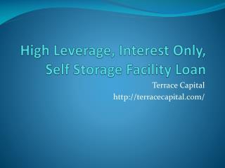 Terrace Capital Announces the Origination a Storage Loan