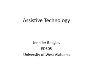 Assistive Technology Presentation ED505