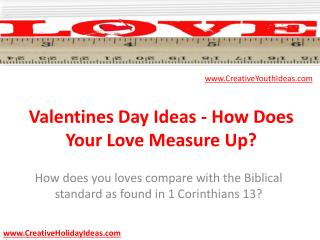 Valentines Day Ideas - How Does Your Love Measure Up?