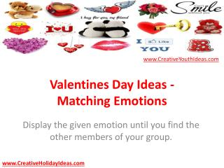 Valentines Day Ideas - Matching Emotions
