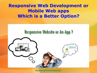 Responsive Web Development or Mobile Web apps