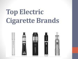 Top Electric Cigarette Brands