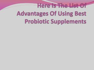Here Is The List Of Advantages Of Using Best Probiotic