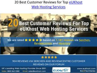20 Best Customer Reviews for Top eUKhost Web Hosting Service