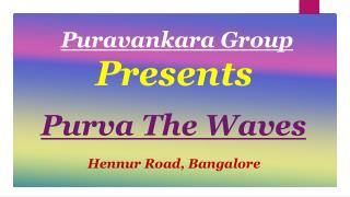 Purva The Waves Bangalore