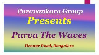 Purva The Waves Bangalore