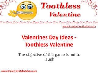 Valentines Day Ideas - Toothless Valentine