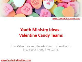 Youth Ministry Ideas - Valentine Candy Teams