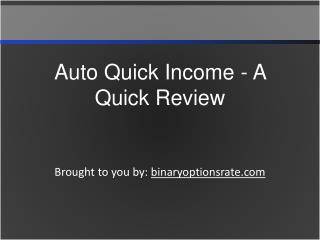 Auto Quick Income - A Quick Review